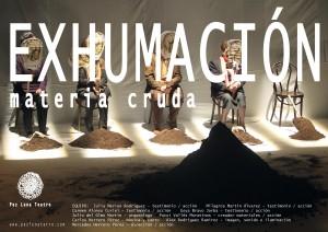"""""""EXHUMACIÓN MATERIA CRUDA"""" de Pez Luna Teatro"""