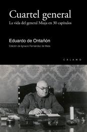 """Presentación del libro """"Cuartel General. La vida del General Miaja en 30 capítulos"""", de Eduardo de Ontañón"""